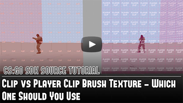 CS:GO SDK Clip vs Player Clip Brush Texture - Which One Should You Use