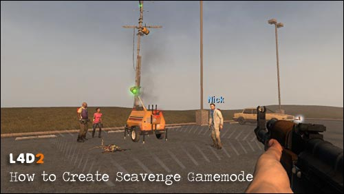 L4D2: How to Create Scavenge Gamemode