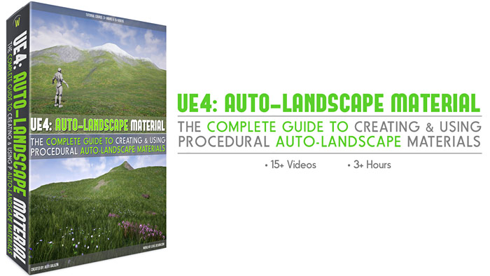 UE4: Complete Guide to Auto-Landscape Materials