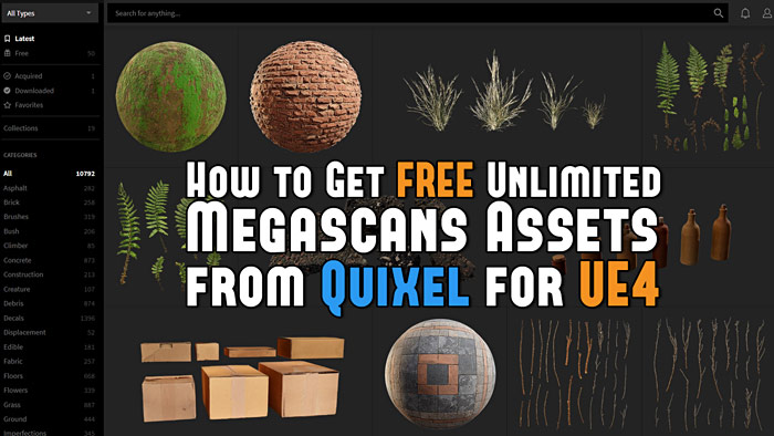 How to Get Free Unlimited Megascans Assets from Quixel for UE4