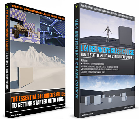 UDK: Essential Beginners Guide and UE4: Beginners Crash Course